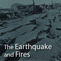 The Earthquake and Fires